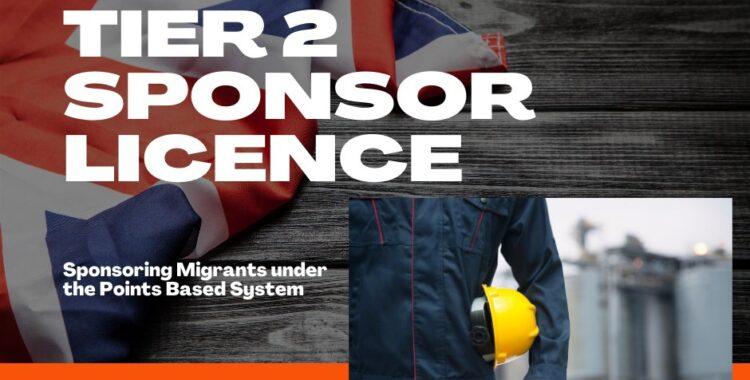 Tier 2 Skilled Worker Sponsor Licence